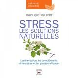 Stress: Les Solutions Naturelles