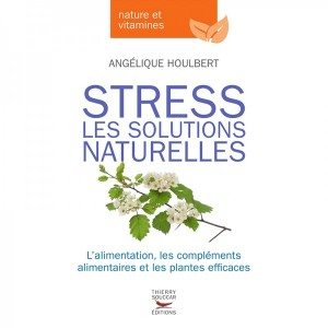 Stress: Les Solutions Naturelles